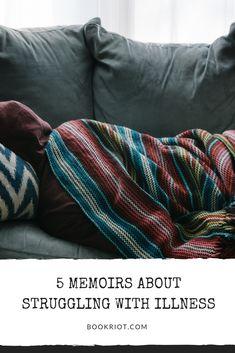 Sick lit: 5 memoirs