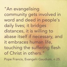 Do we sometimes think of evangelisation as separate from daily life and human suffering? Can our getting involved in people's lives and sufferings be a form of evangelisation? #DailyCSTQuote from www.social-spirituality.net