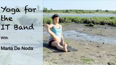 Yoga for the IT Band - Yoga for Runners