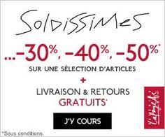Soldissimes aux Galeries Lafayette : jusqu'à -50% de réduction sur une sélection d'articles + livraison et retours gratuits | Maxi Bons Plans