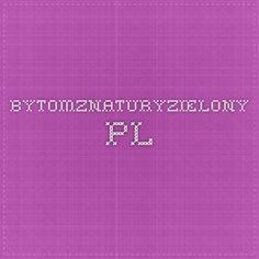 bytomznaturyzielony.pl