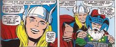 A revival of the romance between Thor and Jane Foster in The Mighty Thor 131 August 1966, which has caused conflict between Odin and son. Stan Lee decides to break away from the past, and allows Odin to be flexible this time, providing this subplot to move into a different direction. A clever move for Stan Lee if he wants to build on this plot.
