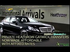 Private Heathrow to Gatwick Transfers Now Made Affordable with Affixed R...