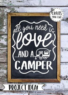 Camper SVG Cut File -  All You Need Is Love And A Camper SVG, DXF
