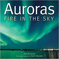 A celebration of nature's spectacular light shows, and a visual feast documenting the kaleidoscopic colors that decorate the sky. Aurora Borealis, Earth's Magnetic Field, Science Curriculum, Meteorology, Zodiac Quotes, Zodiac Signs, Marriage Advice, Night Skies, Book Format