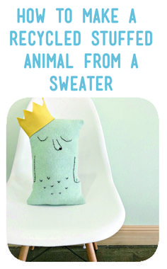 Cute! Making a stuffy from an old sweater