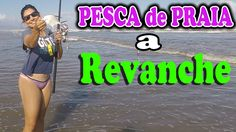 PESCA de PRAIA: A REVANCHE depois do 8 x 0 ◆ Muita diversão na pescaria ...