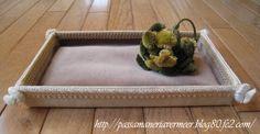 アクセサリートレイ ***「Chez Mimosa シェ ミモザ」   ~Tassel&Fringe&Soft furnishingのある暮らし  ~   フランスやイタリアのタッセル・フリンジ・  ファブリック・小家具などのソフトファニッシングで  、暮らしを彩りましょう     http://passamaneriavermeer.blog80.fc2.com/