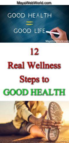 12 REAL Wellness Steps to Good Health