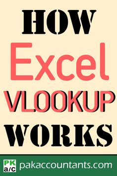 How Excel VLOOKUP Works - How to use it: Explanation with Examples Download free Excel tricks, tips and techniques, Excel templates, dashboard tutorials and free formula core book and cheat sheet