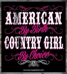 """American By Birth Country Girl ® By Choice 5"""" x 5"""" Sticker"""