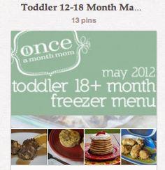 Make Ahead Toddler Food: Freezer Menu - great ideas!