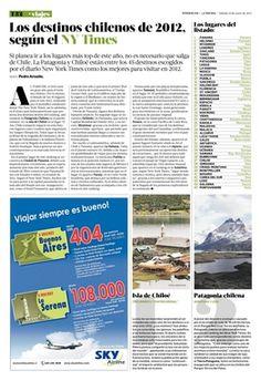 AL PARECER, el 2012 será un gran año para el turismo chileno. Por lo menos, el listado de los 45 lugares para ir este 2012, realizado por el periódico estadounidense The New York Times, así lo adelanta: es el único país latinoamericano que presenta dos destinos dentro del ranking, ubicándose la Patagonia Chilena en el puesto número 8 y la isla de Chiloé en el lugar 37. Así, Chile comparte espacio en esta lista con lugares como Londres (que organizará los Juegos Olímpicos), Tokio (que se…