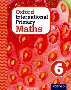 Oxford International Primary Maths: Stage 6: Age 10 -11: Teacher's Guide 6