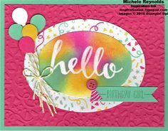 2016 Hello birthday confetti party Hello Clear-Mount Stamp Set 141243 Price: $0.00 It's My Party Designer Series Paper Stack 140552 $26.00 Clear Stampin' Emboss Powder 109130 Price: $5.00