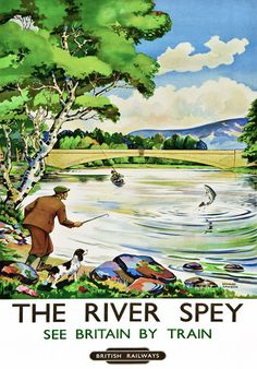 The River Spey - See Britain by Train - British Railways