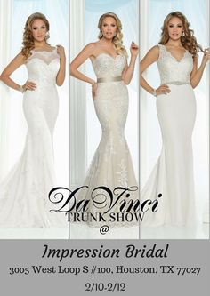 WE ARE SO EXCITED about the DaVinci Bridal TRUNK SHOW happening @ Impression Bridal this Friday through Sunday from 11am to 6pm.  Impression Bridal is located at: 3005 West Loop S #100 Houston TX 77027.  We will be debuting our newest bridal collection and we just cannot wait for you future brides to see them!
