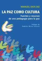 La paz como cultura : fuentes y recursos de una pedagogía para la paz / Manuel Dios Diz