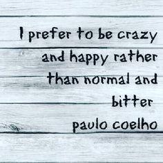 Paulo Coelho - Check my Blog --> http://SydesJokes.blogspot.com/