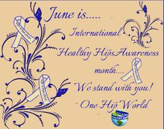 June is.....Hip Dysplasia/Healthy Hips Awareness Month!  Pass it on !!! <3 Come join us at: http:www.hipdysplasia.org http://www.onehipworld.blogspot.com   http://www.hopethehiphippo.com