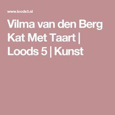 Vilma van den Berg Kat Met Taart | Loods 5 | Kunst