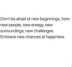 Embrace new chances at happiness