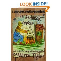 #Recipes - The Redneck Cooker - Yes it's a real Southern Cook Book: Kennesaw Taylor: Amazon.com: Kindle Store