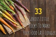 33 Genius Little Tricks To Make Your Food Last Longer