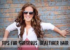 The Freckled Fox - a Hairstyle Blog: 10 Tips for Gorgeous, Healthier Hair (Part 1)