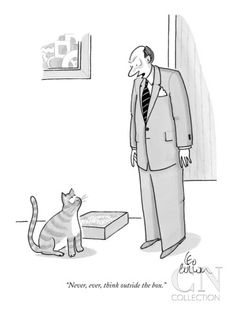 """""""Never, ever, think outside the box."""" - New Yorker Cartoon Poster Print by Leo Cullum at the Condé Nast Collection"""