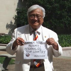 """""""Reaffirm your presences, internalize your country."""" - Representative Mike Honda"""