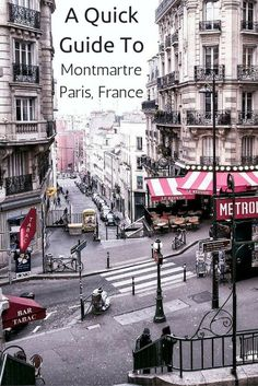 quick guide to Montmartre in Paris