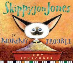 Google Image Result for http://www.pixiepalace.com/bookblog/wp-content/uploads/2010/04/SkippyjonJonesInMummyTrouble.jpg