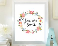 INSTANT DOWNLOAD, Nursery decor, You are loved print,  baby nursery print, nursery decor, inspirational quote, printable wall art
