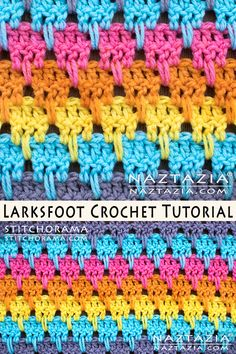 Crochet Larksfoot Stitch Free Pattern and DIY Tutorial YouTube Video by Donna Wolfe from Stitchorama by Naztazia
