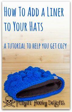 Playin' Hooky Designs: Add a Liner to Your Hats •✿• Teresa Restegui http://www.pinterest.com/teretegui/ •✿•