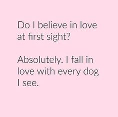 Do I believe in love at first sight?