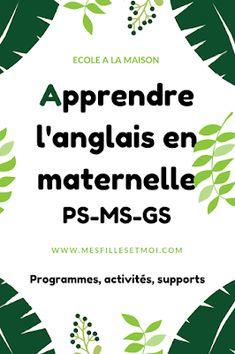 Anglais en maternelle - Programmes, activités, supports PS-MS-GS