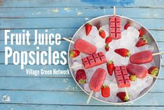 Fruit Juice Popsicles / http://villagegreennetwork.com/fruit-juice-popsicles/