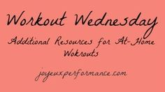 Free workout resources {joyeuxperformance.com}