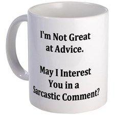 Funny Mugs - CafePress Sarcastic Comment Mug for Coffee Mug Quotes, Funny Coffee Mugs, Coffee Humor, Funny Mugs, Mandala T Shirt, Humor Cristiano, Coffee Cups, Tea Cups, Coffee Jelly