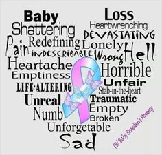 Miscarriage Awareness, Miscarriage Quotes, Infertility Quotes, October Awareness Month, I Miss My Daughter, Infant Loss Awareness, Cancer Awareness, Jean Christophe, Pregnancy And Infant Loss