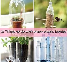 Kaila's Place| 25 Ways to Reuse Plastic Bottles