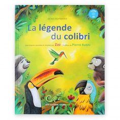 """Livre CD """"La légende du Colibri"""", postface de Pierre Rabhi"""