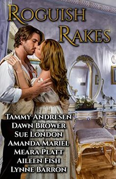 Roguish Rakes by Tammy Andresen https://www.amazon.com/dp/B01N0LUGFS/ref=cm_sw_r_pi_dp_x_.WRVyb7AA5NCS
