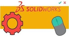 Watch Now: Learn 3D modelling in SolidWORKS; Learnmodelling in SolidWORKS