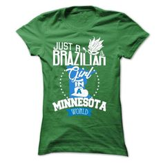 Brazilian girl in MINNESOTA - #gift tags #baby gift. LIMITED TIME PRICE => https://www.sunfrog.com/LifeStyle/Brazilian-girl-in-MINNESOTA-Ladies.html?68278