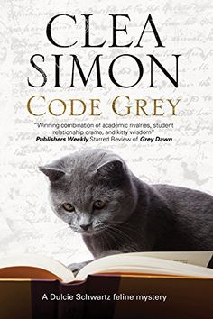 Code Grey: A Feline-Filled Academic Mystery (A Dulcie Schwartz Mystery) - Did a down on his luck former student steal a priceless book? Grad student and cat lover Dulcie Schwartz thinks not - and she sets out to prove it It's spring break, and Dulcie Schwartz has stayed behind in almost-deserted Cambridge, Massachusetts to concentrate on her thesis. But when a former student turned vagrant, Jeremy Mumbles, is found injured, with a valuable missing book clutched in his arms