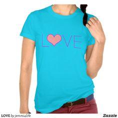 LOVE #love #heart #hearts #girls #women #cute #colorful #sweet #zazzle #jemmidesign #tshirts