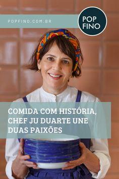Ela é chef do restaurante Cozinha Santo Antônio em Belo Horizonte.